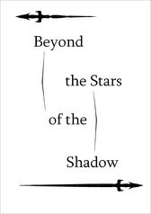 Beyond the Stars of the Shadow