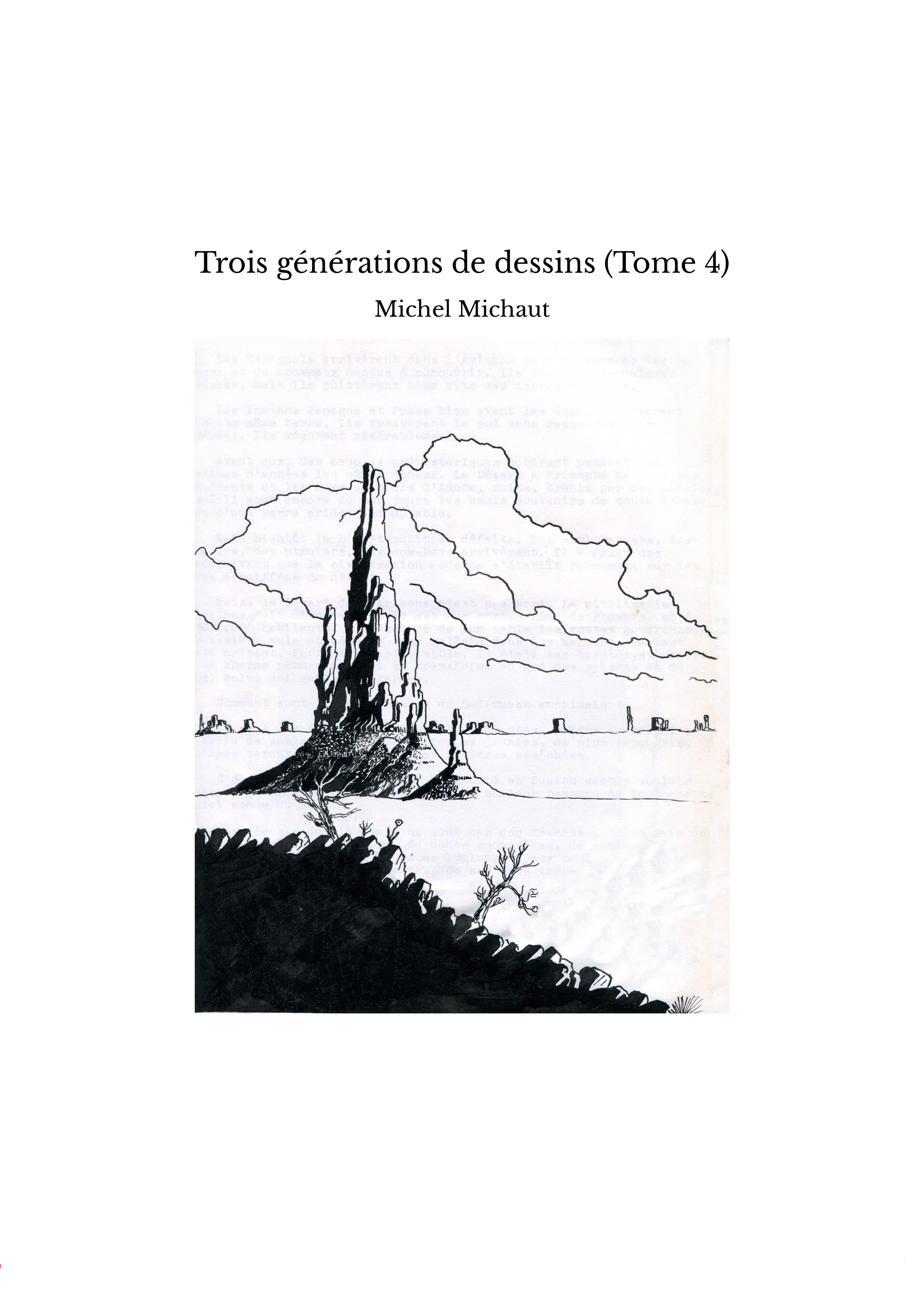 Trois générations de dessins (Tome 4)
