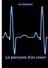 Le parcours d'un coeur