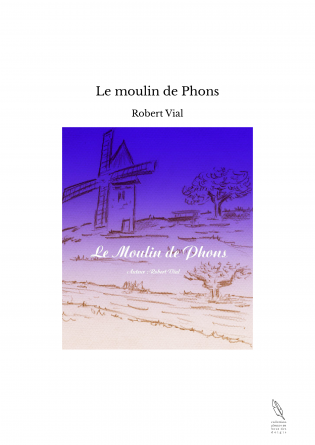 Le moulin de Phons