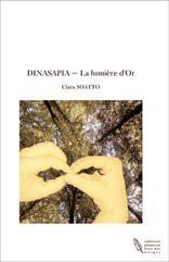 DINASAPIA ~ La lumière d'Or