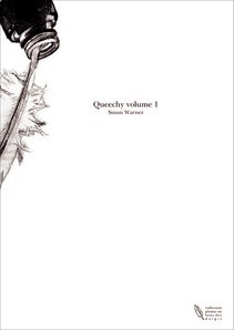 Queechy volume 1