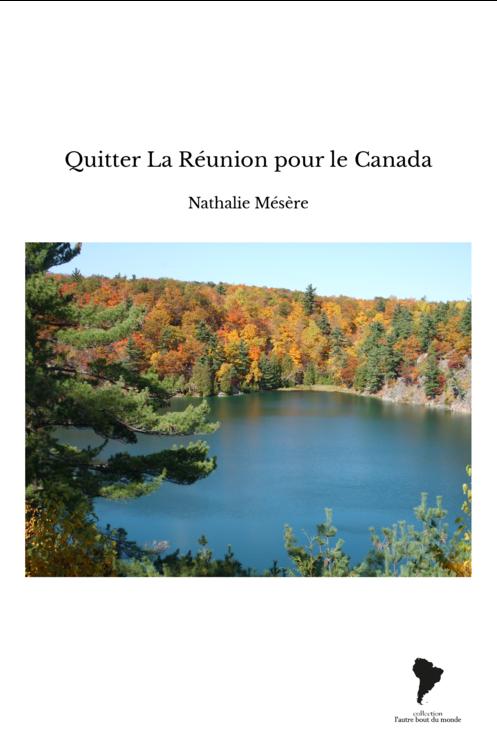 Quitter La Réunion pour le Canada