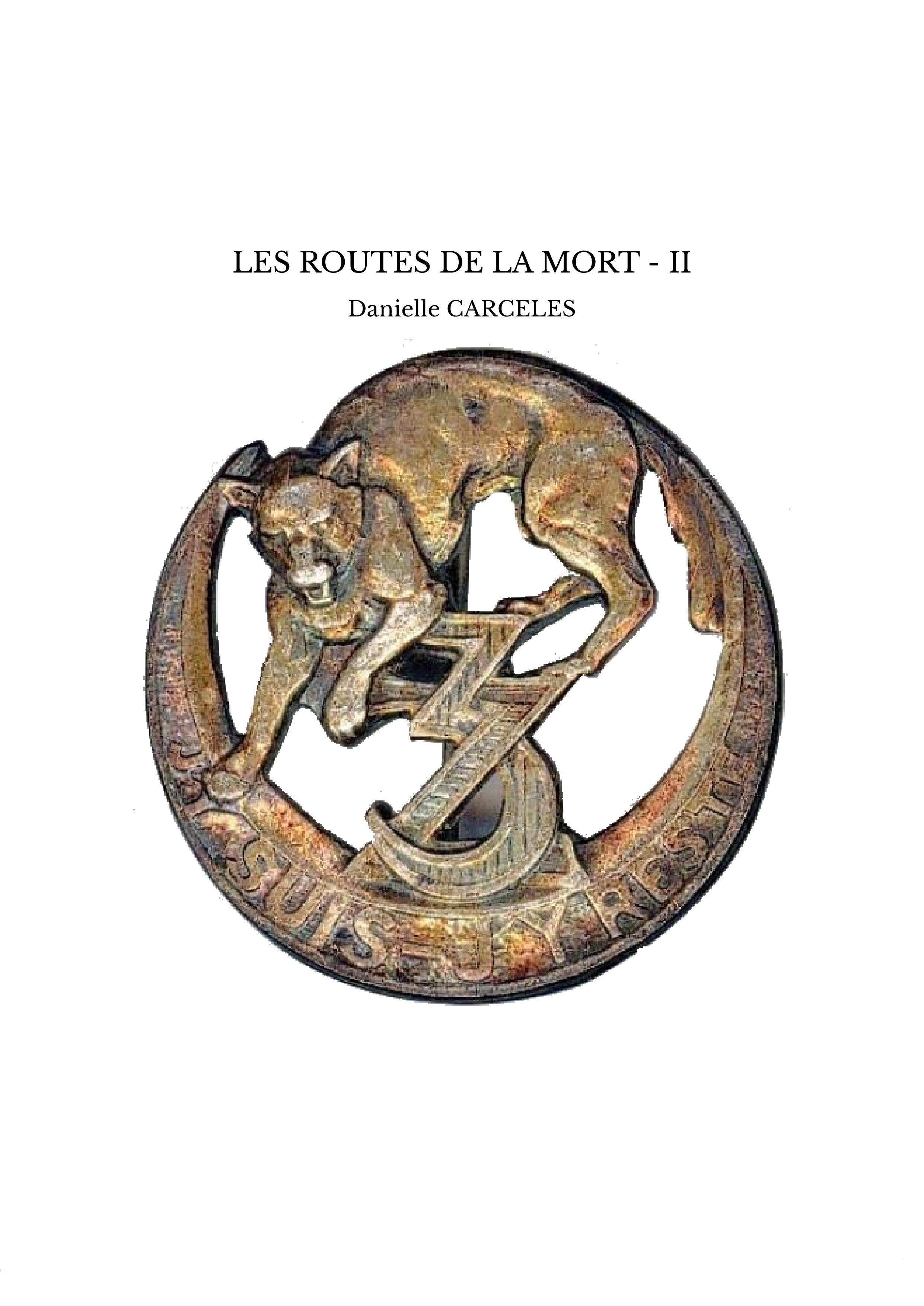 LES ROUTES DE LA MORT - II