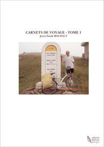 CARNETS DE VOYAGE - TOME 1