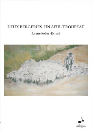 DEUX BERGERIES UN SEUL TROUPEAU