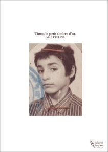 Timo, le petit timbre d'or.