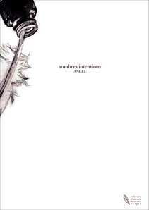sombres intentions