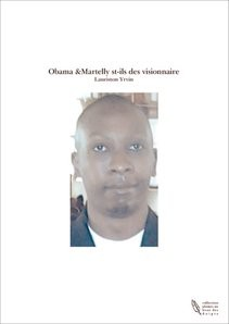 Obama &Martelly st-ils des visionnaire