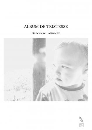 ALBUM DE TRISTESSE
