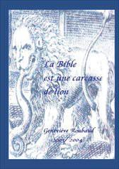 La Bible est une carcasse de lion