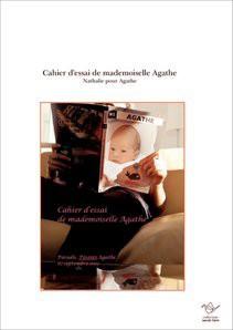 Cahier d'essai de mademoiselle Agathe
