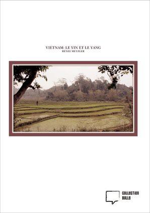 VIETNAM: LE YIN ET LE YANG