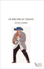 LE SPECTRE AU VIOLON
