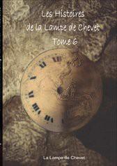 Les Histoires de La Lampe de Chevet T6