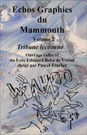 Echos Graphies du Mammouth volume 2