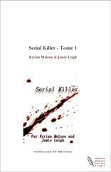 Serial Killer - Tome 1