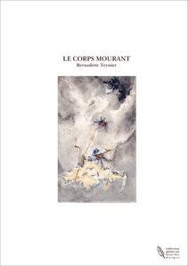 LE CORPS MOURANT