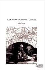 Le Chemin de France (Tome I)