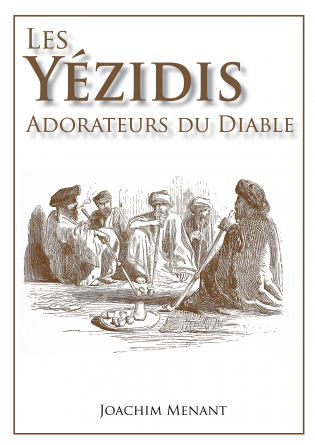 Les Yézidis - Adorateurs du Diable