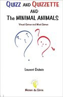 Quizz and Quizzette : Minimal Animals