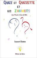 Quizz et Quizzette et les Zanimots