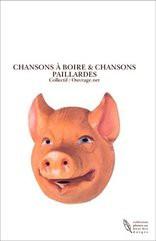 CHANSONS A BOIRE & CHANSONS PAILLARDES
