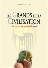 LES GRANDS DE LA CIVILISATION