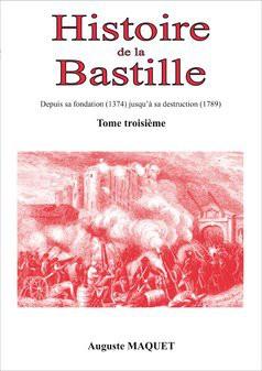 Histoire de la Bastille - Tome 3