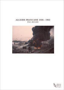 ALGERIE FRANCAISE 1926 - 1962