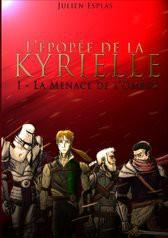 L'épopée de la Kyrielle - Tome I