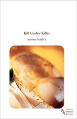 Kill Curler Killer