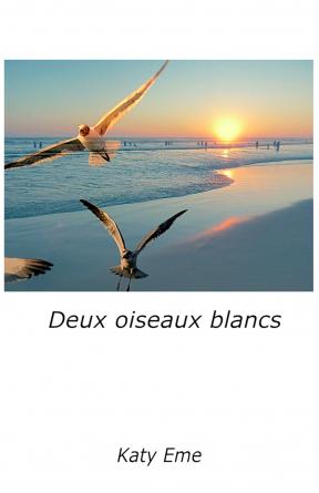 Deux oiseaux blancs