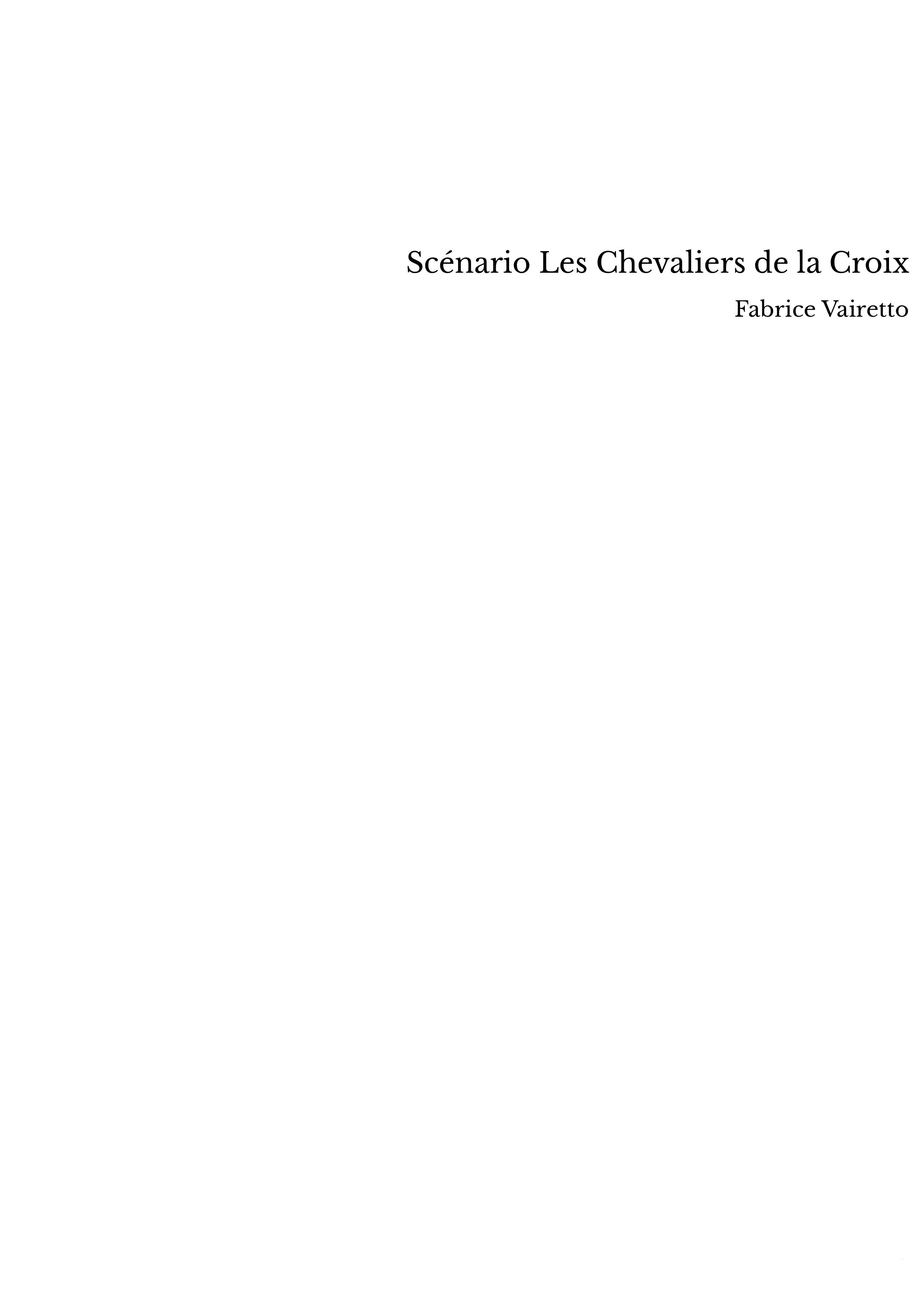 Scénario Les Chevaliers de la Croix