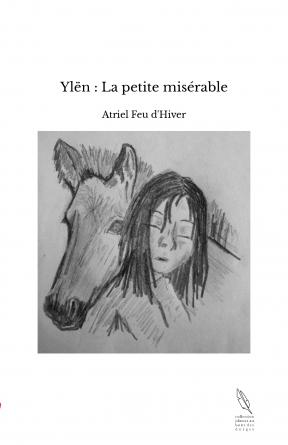 Ylën : La petite misérable