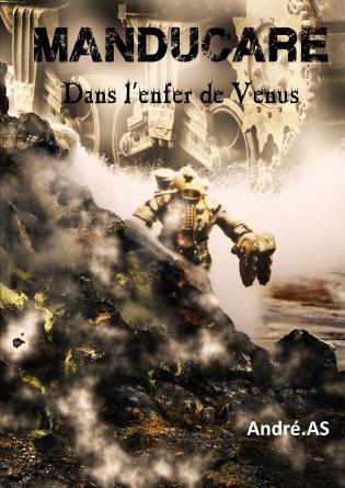 MANDUCARE - Dans l'enfer de Vénus