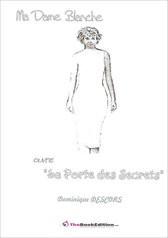 """Ma Dame Blanche ouvre """"La Porte des..."""