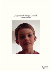 J'apprends le Bridge Tome II