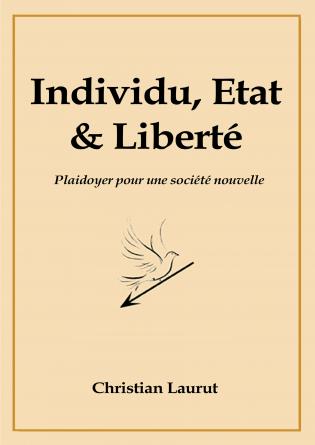 Individu, Etat et Liberté