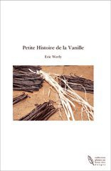Petite Histoire de la Vanille
