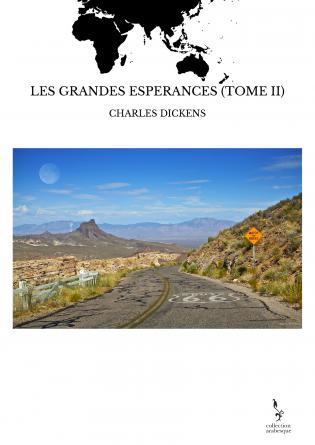 LES GRANDES ESPERANCES (TOME II)