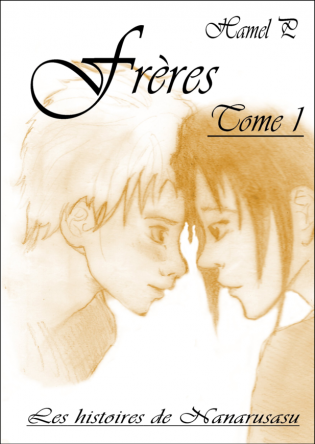 Frères, tome 1