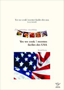 Yes we cook! recettes faciles des usa