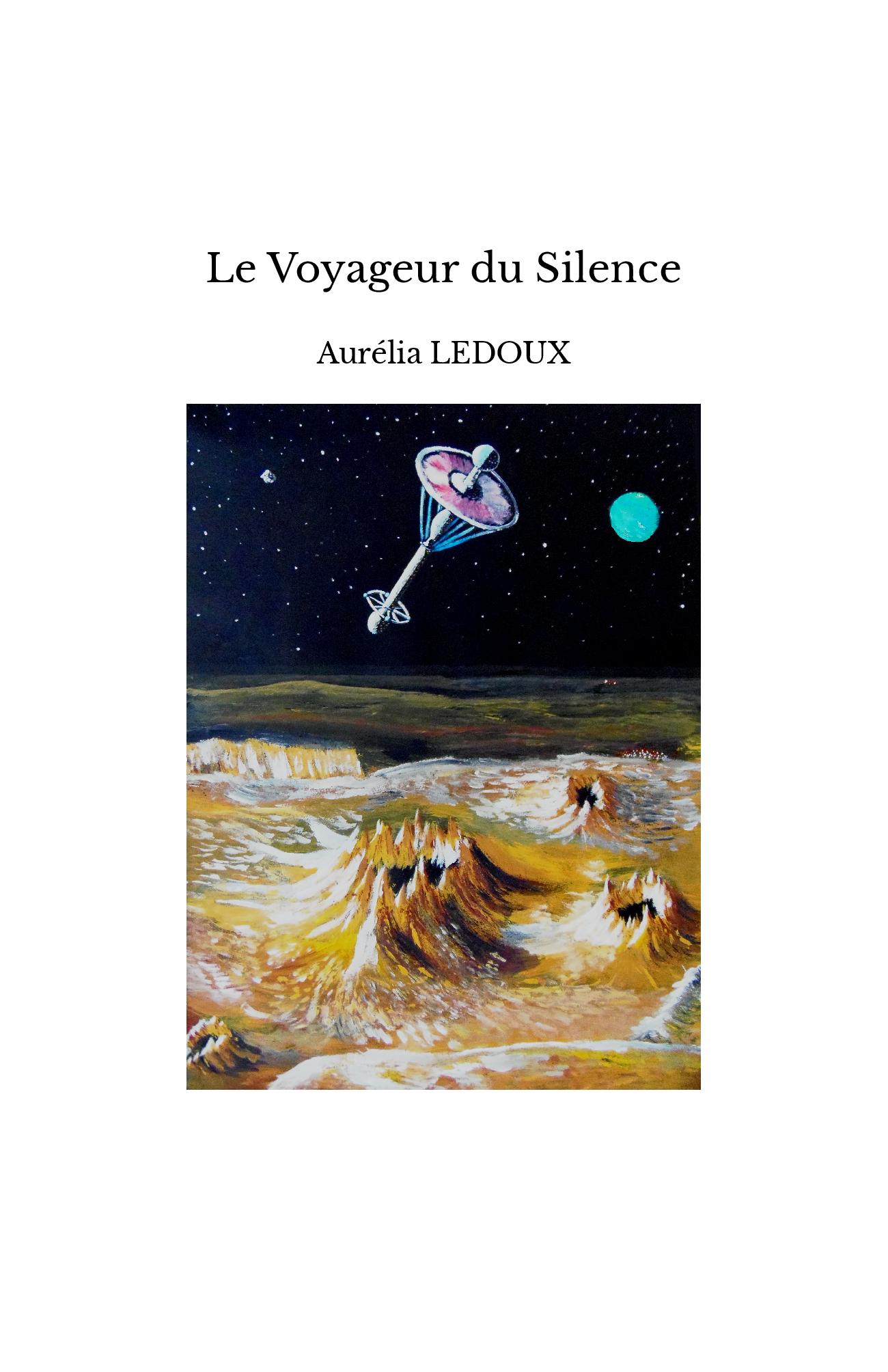 Le Voyageur du Silence