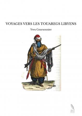 VOYAGES VERS LES TOUAREGS LIBYENS