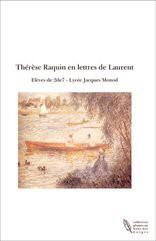 Thérèse Raquin en lettres de Laurent