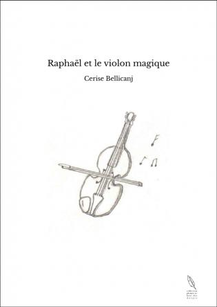 Raphaël et le violon magique
