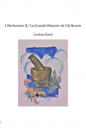 L'Herboriste X/ La Grande Histoire de...