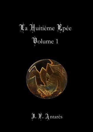 La Huitième Epée - Volume 1