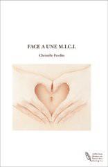 FACE A UNE M.I.C.I.